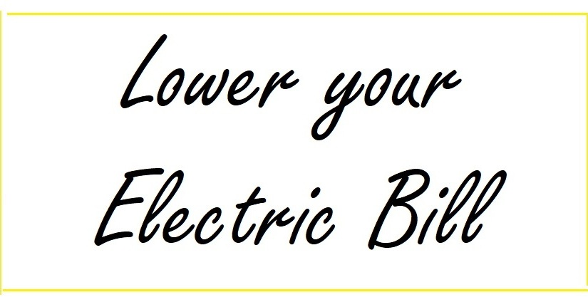 How To Make your Electric Bill Lower