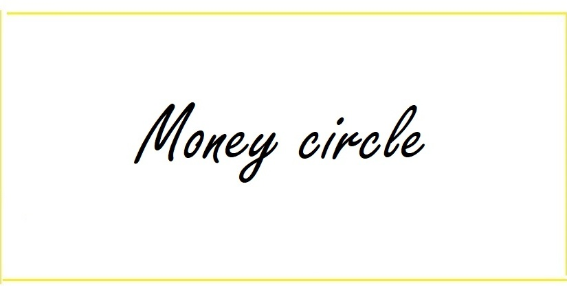 What is a money circle?