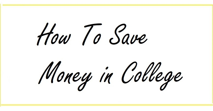 How To Save Money inCollege