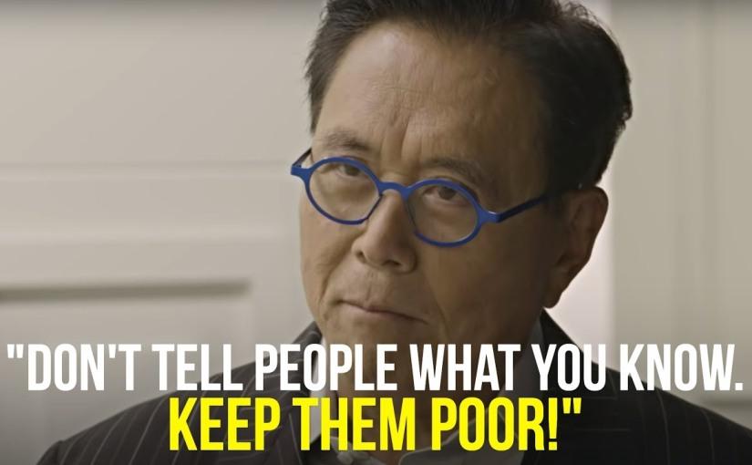 Keep Them Poor  By RobertKiyosaki