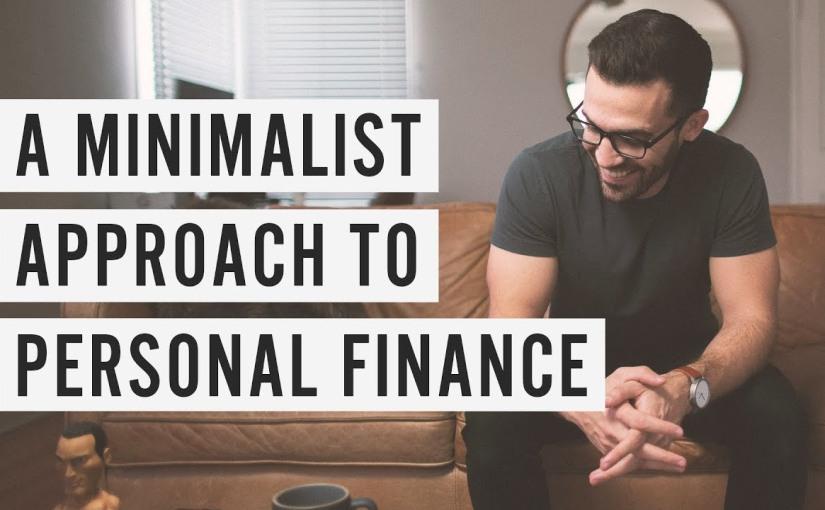 A Minimalist Approach to Personal Finance By MattD'Avella