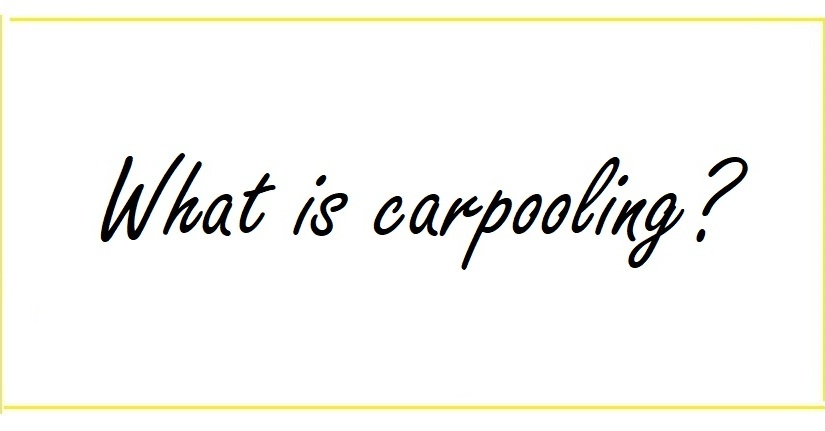 What is Carpooling ?