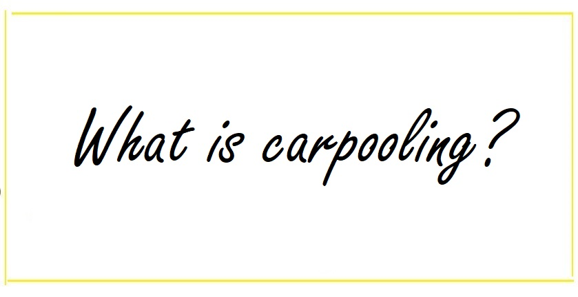 What is carpooling?